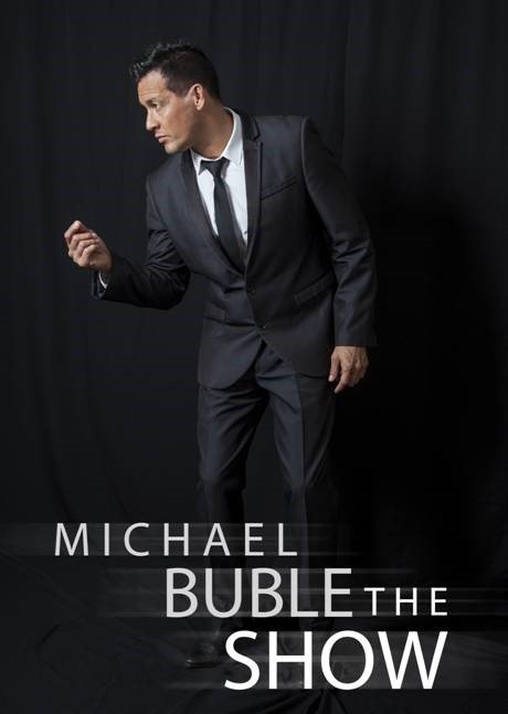 Michael Buble Tribute at Riverside